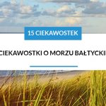 15 ciekawostek o morzu baltyckim